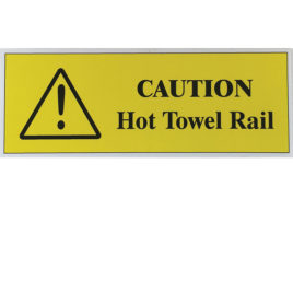 Guest Notice Hot Towel Rail Sign
